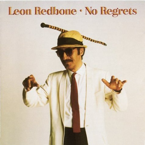 Leon Redbone No Regrets