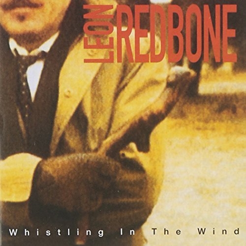 Leon Redbone Whistling In The Wind