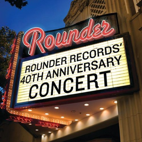 Rounder Records' 40th Annivers Rounder Records' 40th Annivers