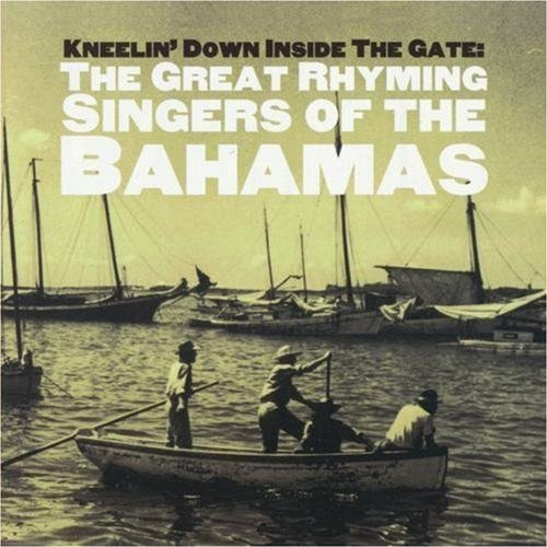 Kneeling Down Inside The Gate Great Rhyming Singers Of The B