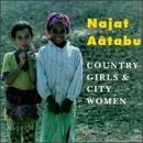 Najat Aatabu Country Girls & City Women