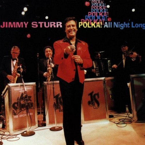 Jimmy Sturr Polka All Night Long