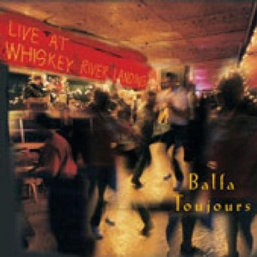 Balfa Toujours Live At Whiskey River Landing