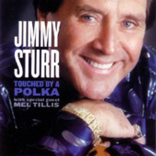 Jimmy Sturr Touched By A Polka Feat. Mel Tillis