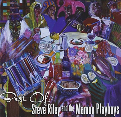 Steve & Mamou Playboys Riley Best Of Steve Riley & The Mamo 2 CD