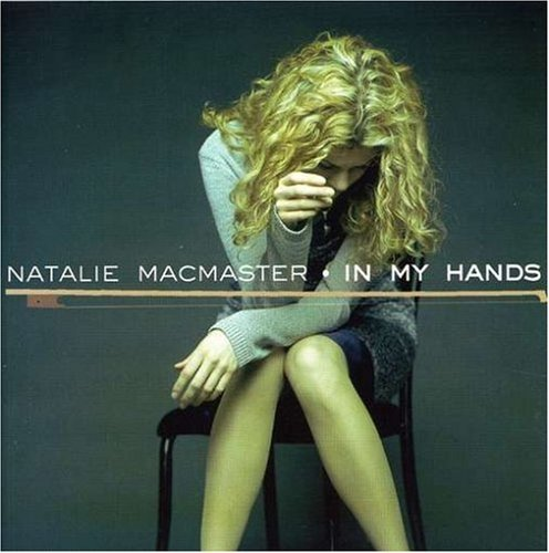 Natalie Macmaster In My Hands Feat. Krauss Shannon Cook