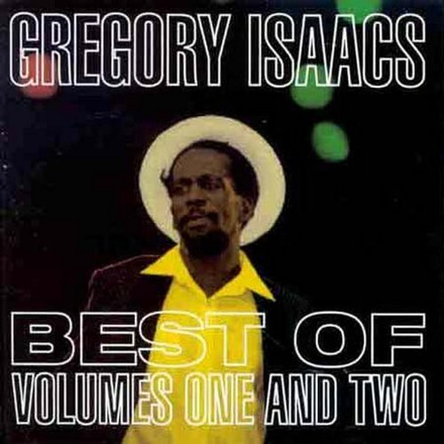 Gregory Isaacs Vol. 1 2 Best Of Gregory Isaac
