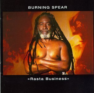 Burning Spear Rasta Business