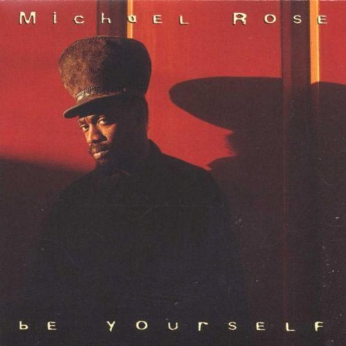 Michael Rose Be Yourself