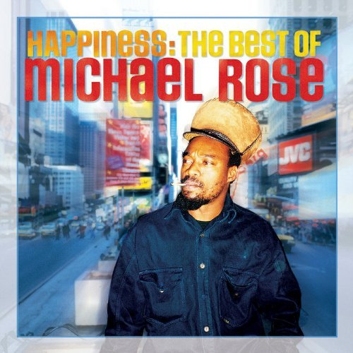 Michael Rose Happiness Best Of Michael Ros