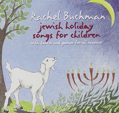 Rachel Buchman Jewish Holiday Songs For Child