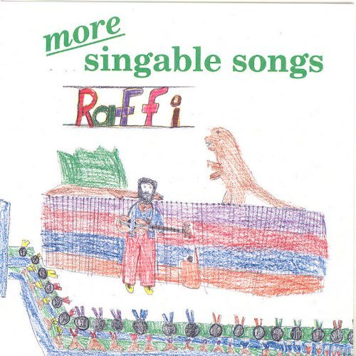 Raffi More Singable Songs