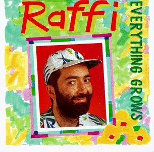 Raffi Everything Grows