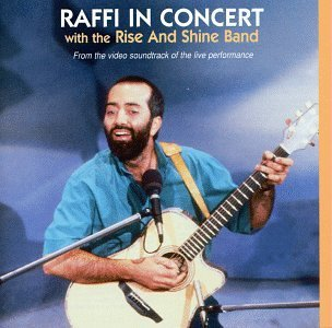 Raffi Raffi In Concert Feat. Rise & Shine Band