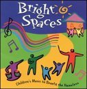 Bright Spaces Bright Spaces Marley & Melody Makers Mallett Guthrie Raffi Crawdaddys Kahn