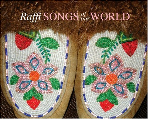 Raffi Songs Of Our World