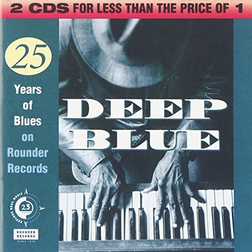 Deep Blues Rounder 25th Ann Deep Blues Rounder 25th Annive 2 CD