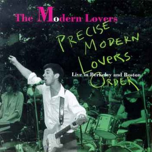 Jonathan & The Modern Richman Precise Modern Lovers Order
