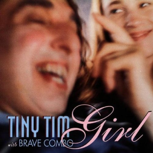 Tiny Tim Girl CD R Feat. Brave Combo