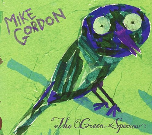 Mike Gordon Green Sparrow