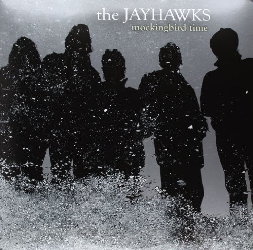 Jayhawks Mockingbird Time (lp) 2 Lp