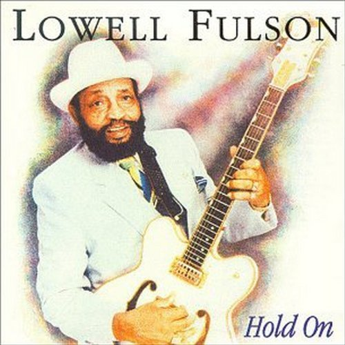 Fulson Lowell Hold On