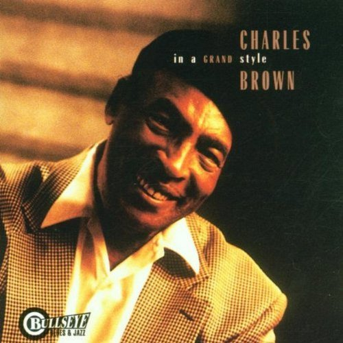 Charles Brown In A Grand Style
