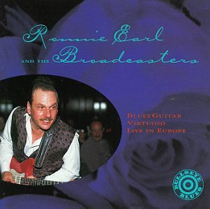 Ronnie Earl Blues Guitar Virtuoso Live In