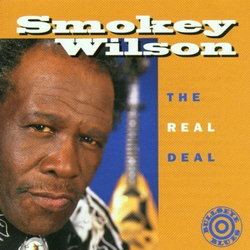 Smokey Wilson Real Deal