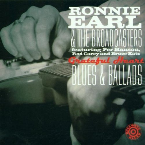Ronnie & The Broadcasters Earl Grateful Heart Blues & Ballads