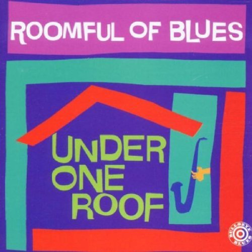 Roomful Of Blues Under One Roof