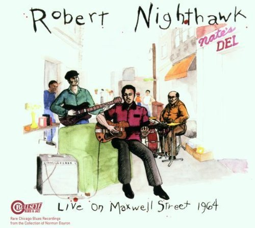 Robert Nighthawk 1964 Live On Maxwell Street