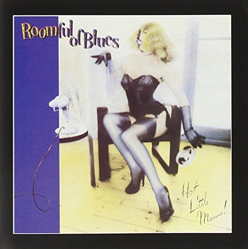 Roomful Of Blues Hot Little Mama