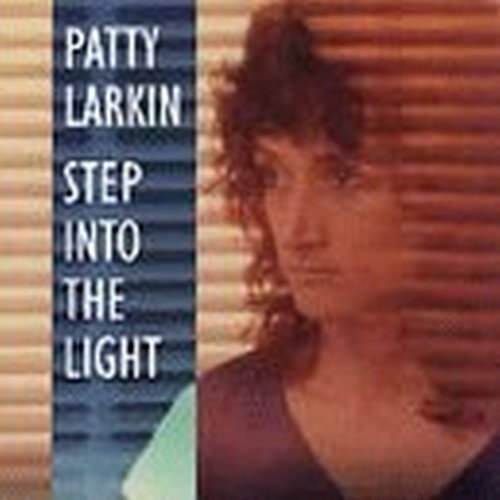 Patty Larkin Step Into The Light
