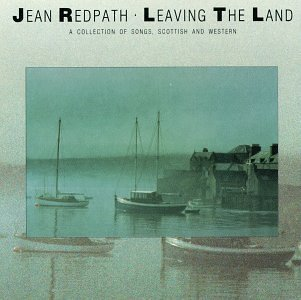 Jean Redpath Leaving The Land