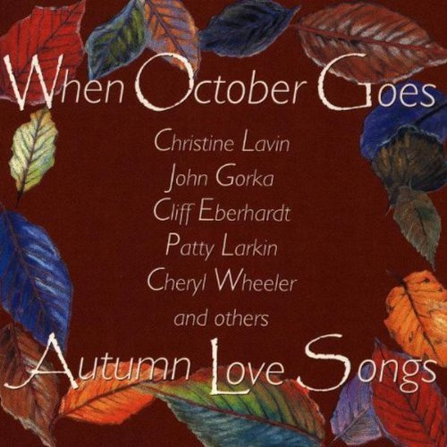 When October Goes When October Goes Autumn Love