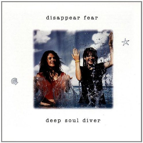 Disappear Fear Deep Soul Diver