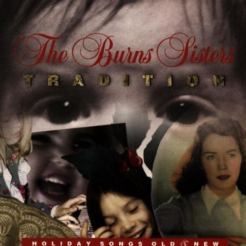 Burns Sisters Tradition Holiday Songs Old &