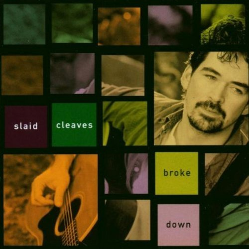 Slaid Cleaves Broke Down