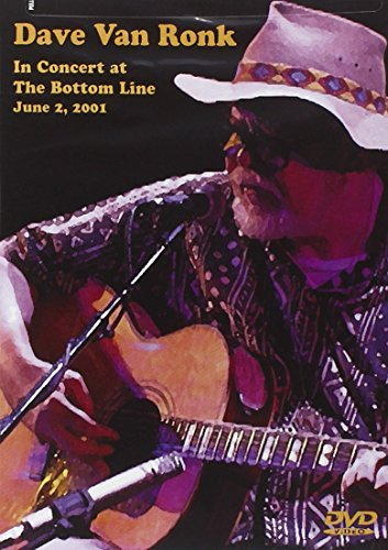 Dave Van Ronk In Concert At The Bottom Line