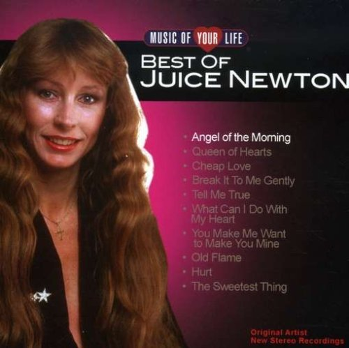 Juice Newton Music Of Your Life Juice Newto
