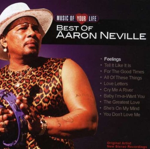 Aaron Neville Music Of Your Life Aaron Nevil