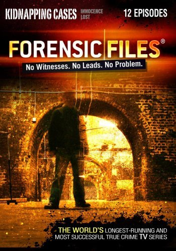 Kidnapping Cases Forensic Files Pg13