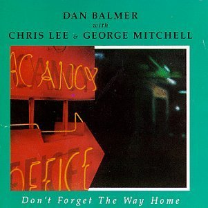 Dan Balmer Don't Forget The Way Home