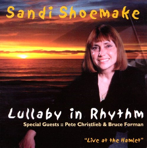 Sandi Shoemake Lullabye In Rhythm
