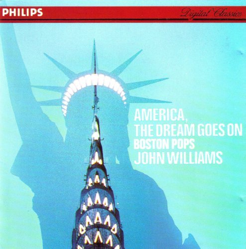 Williams John America The Dream Goes On