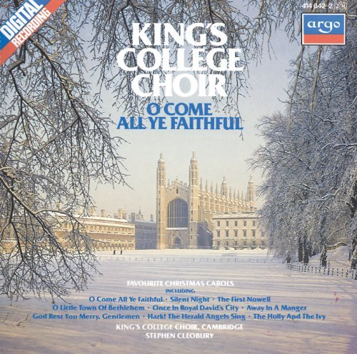 King's College Choir Cambridge O Come All Ye Faithful Briggs*david (org) Cleobury Kings College Choir