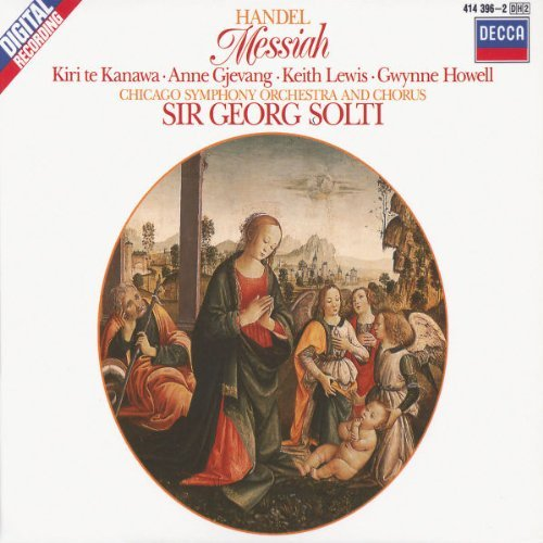 George Frideric Handel Messiah Comp Te Kanawa Lewis Gjevang Solti Chicago So