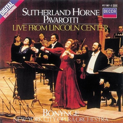 Pavarotti Sutherland Horne Live From Lincoln Center