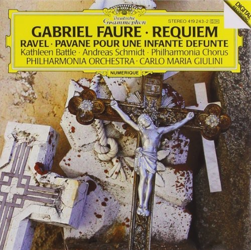 Faure Ravel Requiem Pavane Battle (sop) Schmidt (bar) Giulini London Po